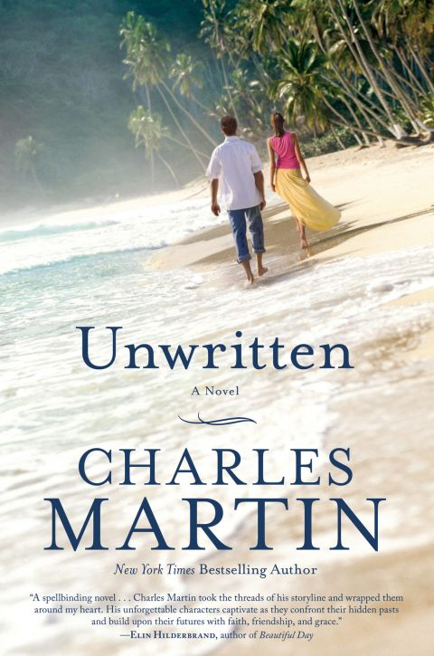 Unwritten A Novel By Author Charles Martin